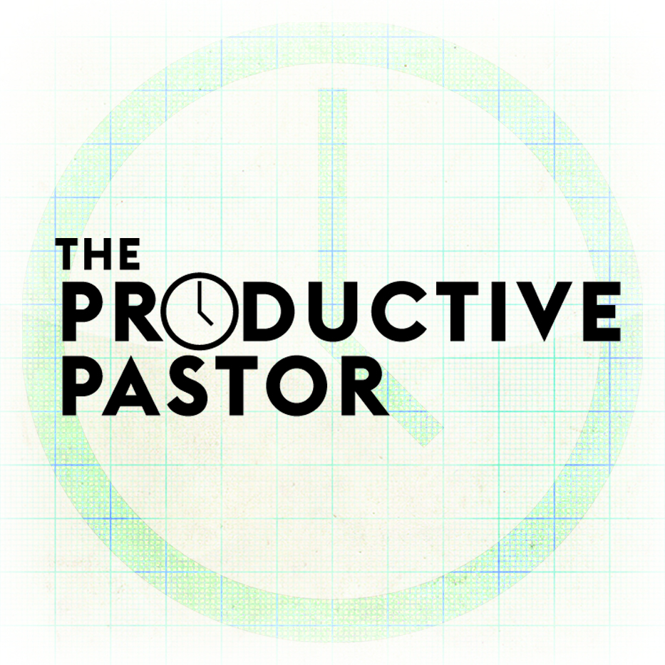 Five (first thing) Tasks to Gain Serious Traction | Productive Pastor 53