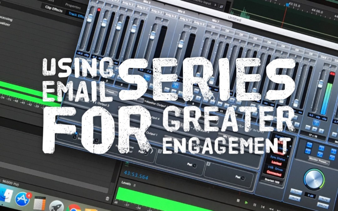 Using Email Series for Greater Engagement | PP69